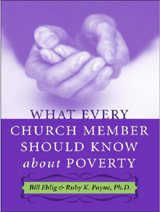 What Every Church Member Needs to Know about Poverty